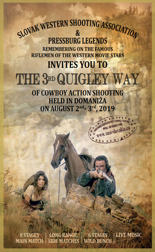 The 3rd Quigley Way, August 2nd-3rd, 2019. Domaniža